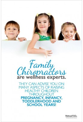 Family Chiropractors are Wellness Experts Poster