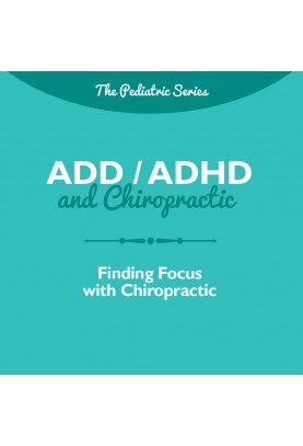 ADD / ADHD and Chiropractic...