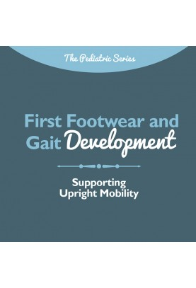 First Footwear and Gait...