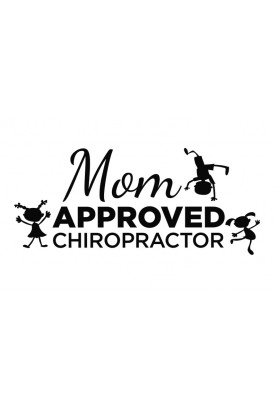 "Mom Approved Chiropractor Decal - 14"" x 30"""