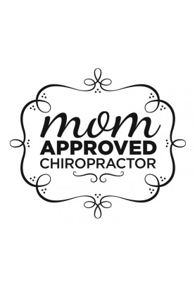 "Mom Approved Chiropractor Decal - 17"" x 20"""