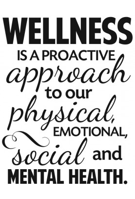 "Wellness is a Proactive Approach Decal - 22"" x 28"""