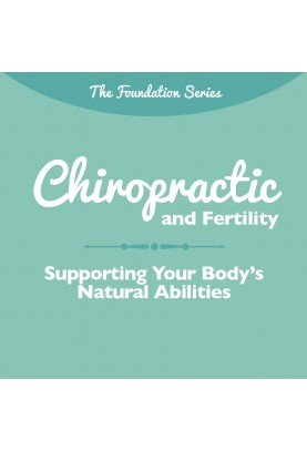 Chiropractic and Fertility...