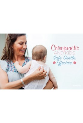Safe Gentle Effective Chiropractic for Kids Poster