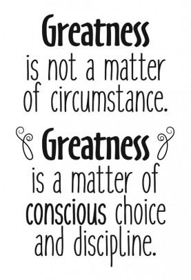 "Greatness is Your Choice Decal - 22"" x 32"""