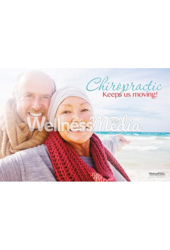 Chiropractic Keeps Us Moving! Poster
