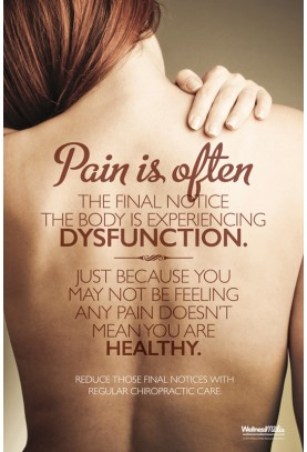 Pain is Often the Final Notice Poster